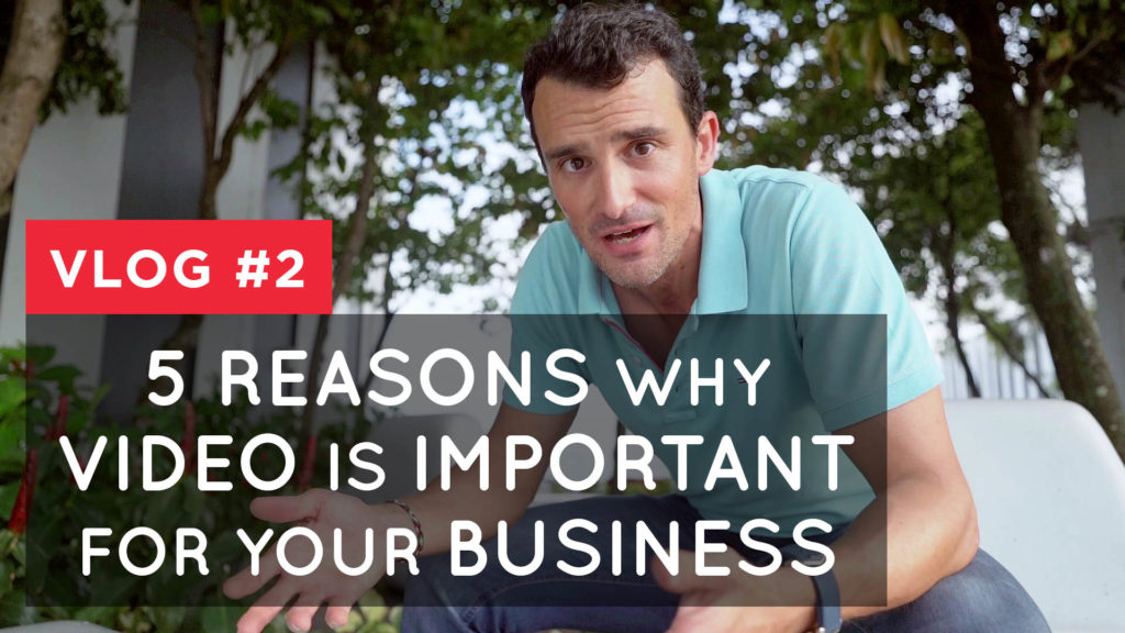5 reasons why video is important for your business