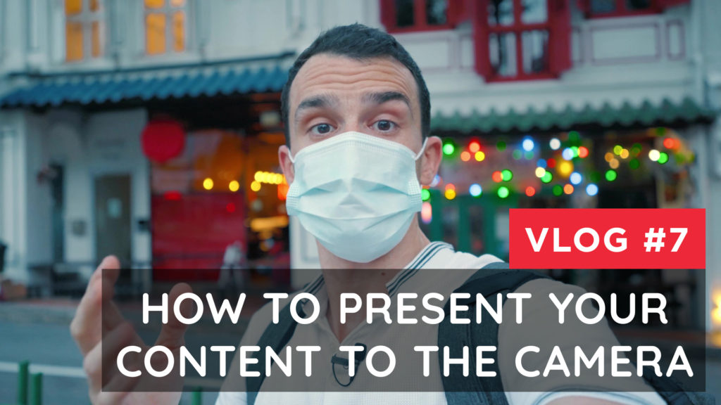 How to present your content to the camera